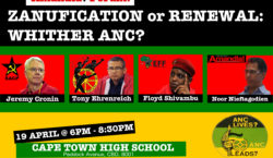 Zanufication or Renewal: ANC Debate Is the ANC going down the Mugabe Road, or can the ANC self-correct? What are the other alternatives?  Read more